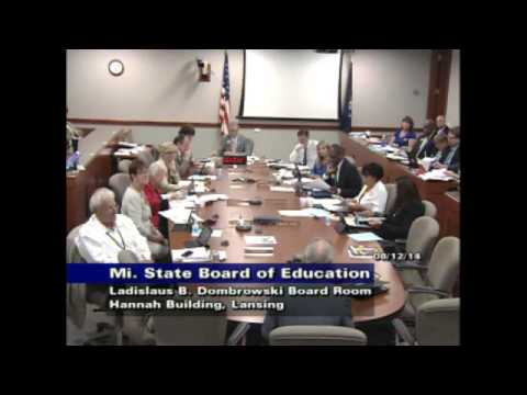 Michigan State Board of Education Meeting for August 12, 2014 - Afternoon Session