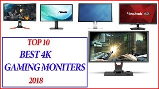 Best Monitor For Gaming 2018 - Top 10 Best 4k Gaming Monitors 2018