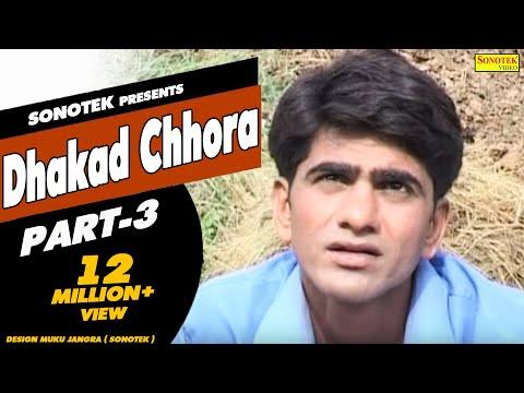 Xxx Mp4 HD Dhakad Chhora Part 3 धाकड़ छौरा Uttar Kumar Suman Negi Hindi Full Movie 3gp Sex