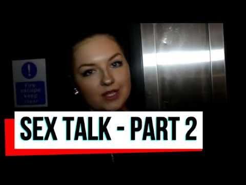 SEX TALK - PART 2