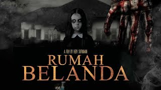 Rumah Belanda Horror Film | 2018 Movies