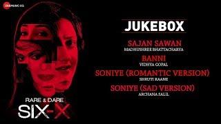 Rare And Dare Six-X | Full Movie Audio Jukebox | Shweta Tiwari, Sofia Hayat & Ashmit Patel