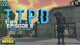 T.T.P.D The Corporate | A Fortnite Skit | S2Ep3