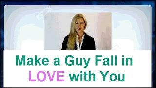 ✿-► How to Make a Guy fall in LOVE with You -► Helpful Tips
