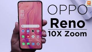 OPPO Reno 10x Zoom: Unboxing   Hands on   Price Rs 39990 [Hindi हिन्दी]