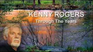 Kenny Rogers + Through The Years + HQ