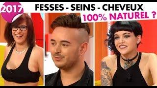 INEDIT - C'est mon choix (Replay) - Fesses, seins, cheveux : 100% naturel …ou pas ?