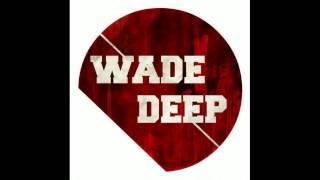 [House] Thandi Draai - Down on me (WadeDeep mix)