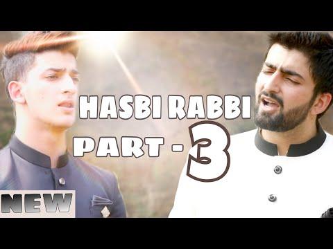 Download HASBI RABBI JALLALLAH PART 3| DANISH F DAR | DAWAR FAROOQ | BEST NAAT | 2018 | HD free