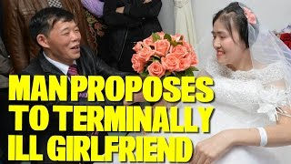 Sichuan Man Proposes to Girlfriend with Terminal Breast Cancer