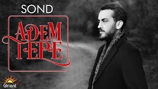 Adem Tepe - Sond