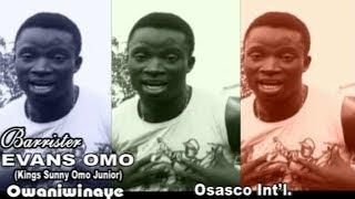 Barr. Evans Omo - Owaniwinaye (Latest Benin Music Video)