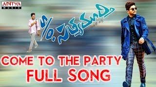 Come To The Party Full Song II S/o Satyamurthy Songs II Allu Arjun, Samantha, Nithya Menon