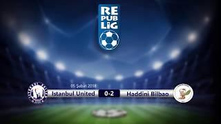2017-2018 Sezonu 16. Hafta - Istanbul United vs Haddini Bilbao