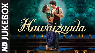 HAWAIZAADA JUKEBOX (Full Songs) | Ayushmann Khurrana | T-Series