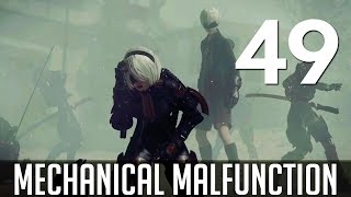 [49] Mechanical Malfunction (Let's Play NieR: Automata PC w/ GaLm)