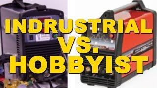 🔥 Industrial VS. Hobbyist TIG Welders | TIG Time