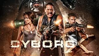 Cyborg X (2016) trailer