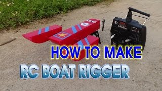 How to make a RC BOAT Rigger Mini at home