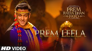 Salman Khan: Prem Leela Video Song | Prem Ratan Dhan Payo | Sonam Kapoor | T-Series
