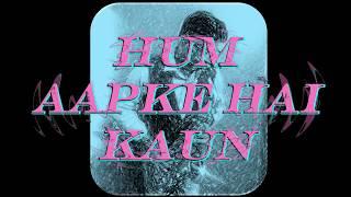 #213:-Hum Aapke Hain Kaun|| Best Saxophone Instrumental
