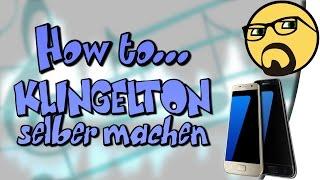Klingelton selbst machen!   How to... [Android] [Ausführlich] [GER]