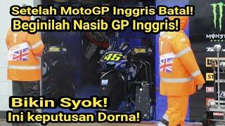 Bikin Syok! Balapan Batal, Beginilah Nasib MotoGP Inggris Selanjutnya, Keputusan Dorna Mengejutkan