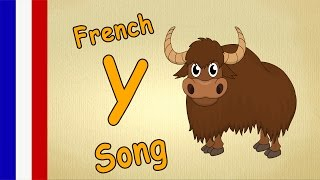 French ABC Song - The Y-Song - French Alphabet for Kids - With Lyrics