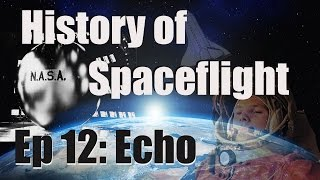 Kerbal Space Program - Ep 12: Project Echo - History of Space Travel