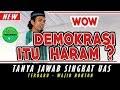 Download Video Download Apa Maksud Halal Haram Demokrasi Ustadz   Ustadz Abdul Somad Lc 3GP MP4 FLV