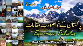 Experience Pakistan in 4K Most Beautiful Places of the world