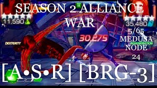 ALLIANCE WAR [A•S•R] vs [BRG-3] SEASON 2 MARVEL CONTEST of CHAMPIONS