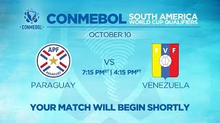 LIVE CONMEBOL WCQ: Paraguay vs. Venezuela
