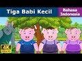 Tiga Babi Kecil Cerita Untuk Anak Anak Animasi Kartun 4k Indonesian Fairy Tales