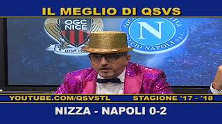 QSVS - I GOL DI NIZZA - NAPOLI 0-2 TELELOMBARDIA / TOP CALCIO 24