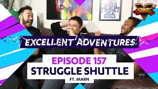 STRUGGLE SHUTTLE ft. MARN! The Excellent Adventures of Gootecks & Mike Ross Ep. 157 (SFV S2)