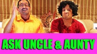 Ask An Uncle, Ask An Aunty (The Answers!)