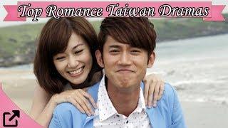 Top 50 Romance Taiwanese Dramas 2017