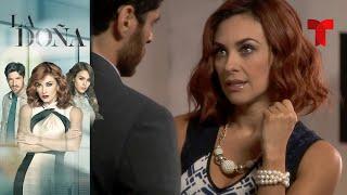 La Doña | Capítulo 49 | Telemundo Novelas