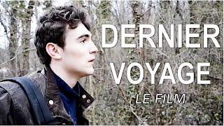 DERNIER VOYAGE - LE FILM