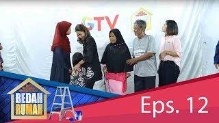 Keluarga Pak Asnan Hampir Tidak Mengenali Rumah Barunya | BEDAH RUMAH EPS. 12 (4/4) GTV 2018