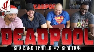 DEADPOOL Red Band Trailer #2 REACTION