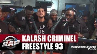 Freestyle 93 dans le Planète Rap de Kalash Criminel