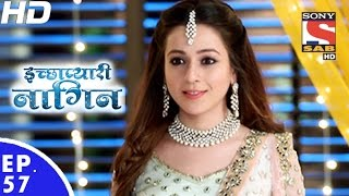 Icchapyaari Naagin - इच्छाप्यारी नागिन - Episode 57 - 14th December, 2016
