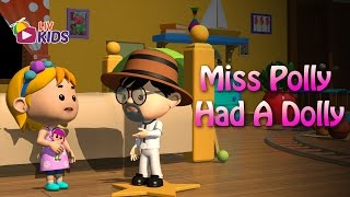 Miss Polly Had a Dolly with Lyrics | LIV Kids Nursery Rhymes and Songs | HD