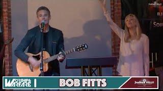 Worship & Warfare with Bob Fitts