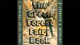 The Green Forest Fairy Book (FULL Audiobook)