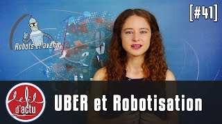 [FDA#41] Uber et la robotisation: libération ou menace ?