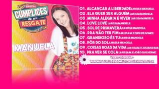 Manuela (Especial Cúmplices de um resgate) - CD Completo