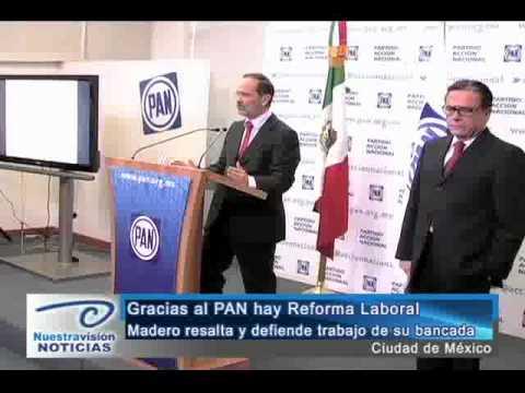 Gracias al PAN hay Reforma Laboral. Madero resalta y defiende trabajo de su bancada
